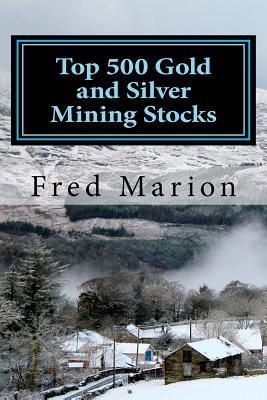 Top 500 Gold and Silver Mining Stocks