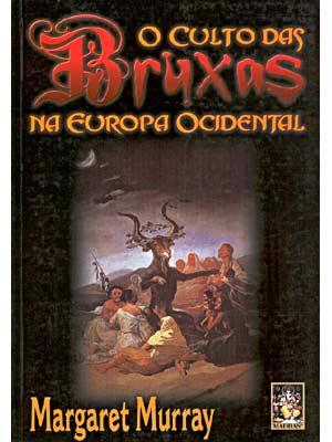 Culto das Bruxas na Europa Ocidental, O