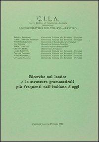 Ricerche sul lessico e le strutture grammaticali più frequenti nell'italiano d'oggi