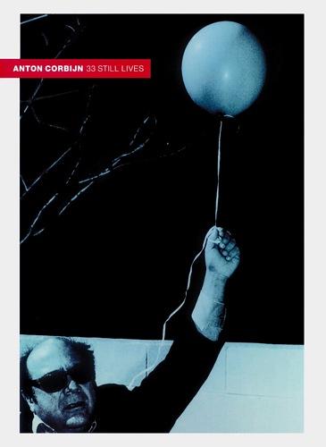 Anton Corbijn - Still Lives