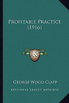 Profitable Practice (1916)