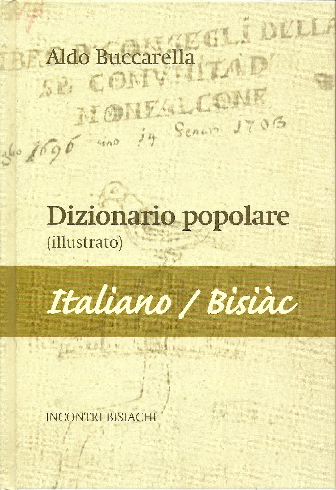 Dizionario popolare (illustrato) italiano/ Bisiàc