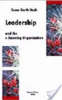Leadership and the E-Learning Organization