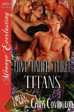 Love Under Two Wildcatters [The Lusty, Texas Collection]