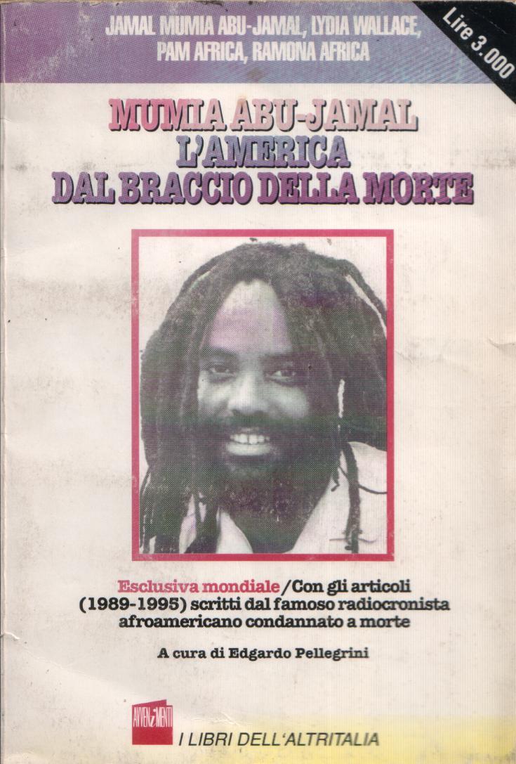 Mumia Abu-Jamal - L'America dal braccio della morte