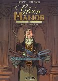 Green manor, Tome 3