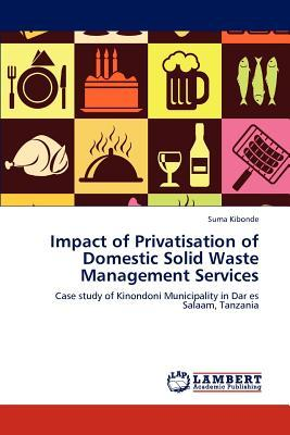 Impact of Privatisation of Domestic Solid Waste Management Services