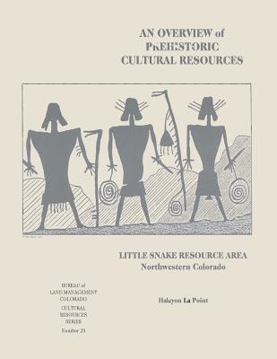 An Overview of Prehistoric Cultural Resources