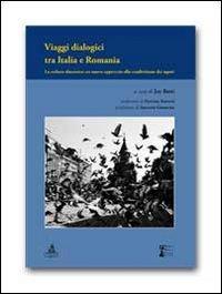 Viaggi dialogici tra Italia e Romania. La cultura dinamica. Un nuovo approccio alla condivisione dei saperi