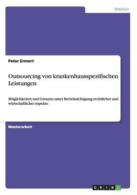 Outsourcing von krankenhausspezifischen Leistungen