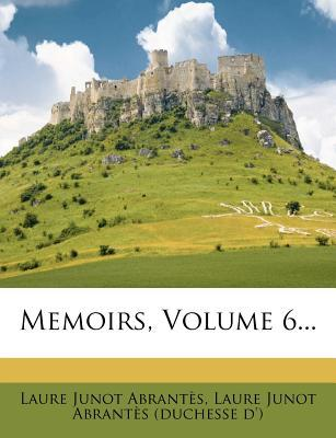 Memoirs, Volume 6...