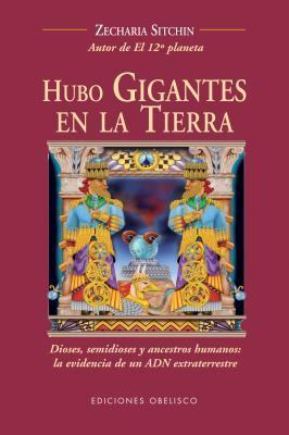 Hubo gigantes en la Tierra / There Were Giants Upon the Earth