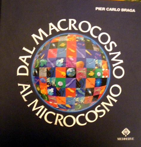 Dal macrocosmo al microcosmo