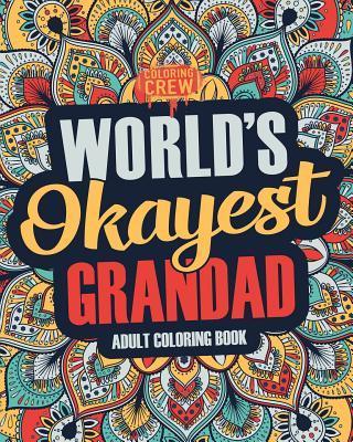 Worlds Okayest Grandad