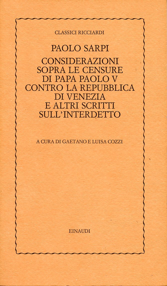 Considerazioni sopra le censure di papa Paolo V contro la repubblica di Venezia e altri scritti sull'interdetto