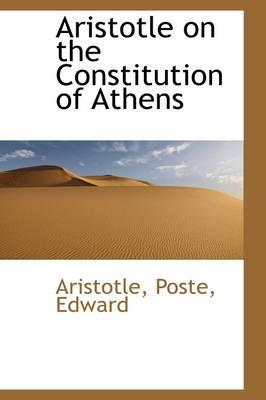 Aristotle on the Constitution of Athens