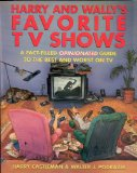 Harry and Wally's favorite TV shows