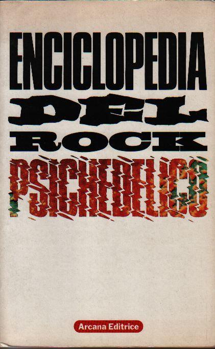 Enciclopedia del rock psichedelico