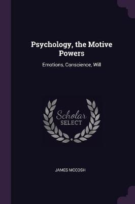 Psychology, the Moti...