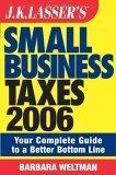 JK Lasser's Small Business Taxes 2006