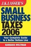 JK Lasser's Small Business Taxes 2006