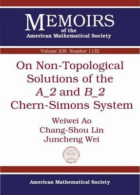 On Non-topological Solutions of the a 2 and B 2 Chern-simons System