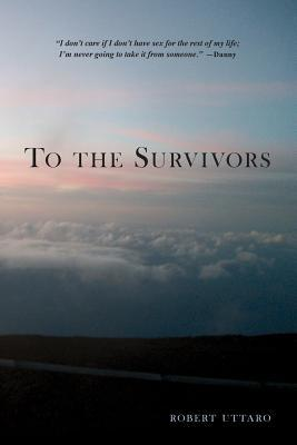 To the Survivors