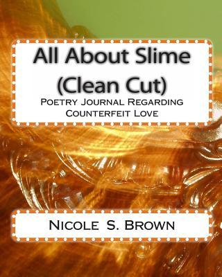 All About Slime - Clean Cut