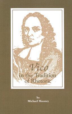 Vico in the Tradition of Rhetoric