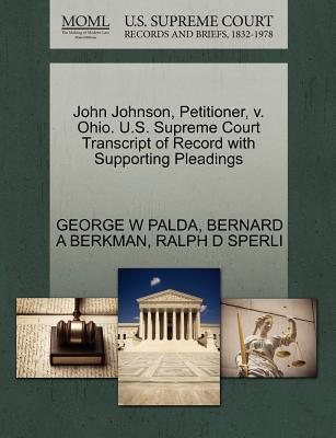 John Johnson, Petitioner, V. Ohio. U.S. Supreme Court Transcript of Record with Supporting Pleadings