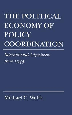 The Political Economy of Policy Coordination