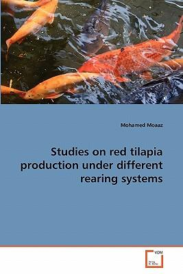 Studies on red tilapia production under different rearing systems
