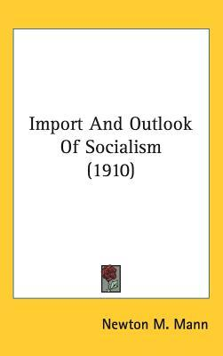 Import and Outlook of Socialism