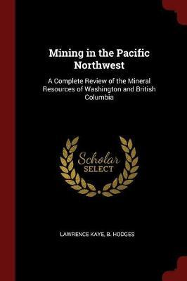 Mining in the Pacific Northwest