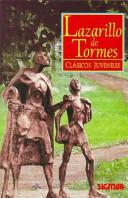 El Lazarillo de Tormes/ The Life of Lazarillo de Tormes