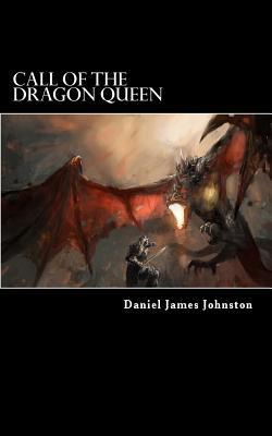 Call of the Dragon Queen