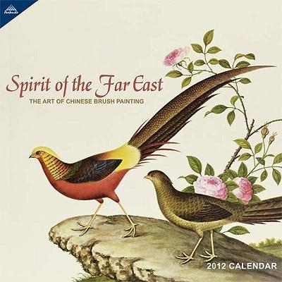 Spirit of the Far East 2012 Calendar