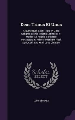 Deus Trinus Et Unus