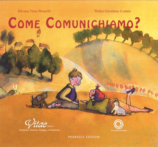 Come comunichiamo?