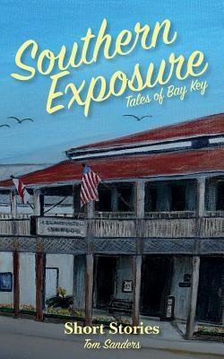 Southern Exposure Tales of Bay Key