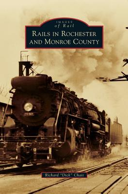 Rails in Rochester and Monroe County
