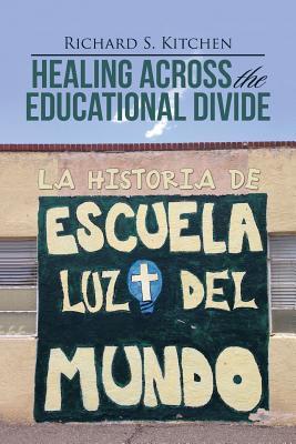 Healing Across the Educational Divide