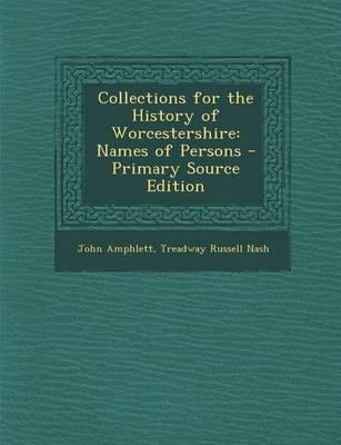 Collections for the History of Worcestershire