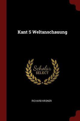 Kant S Weltanschauung