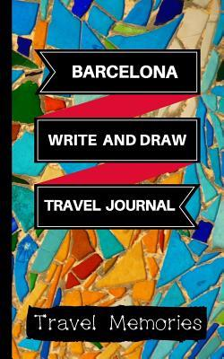 Barcelona Write and Draw Travel Journal