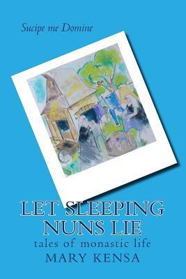 Let Sleeping Nuns Lie