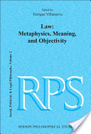 Law, Metaphysics, Meaning, and Objectivity
