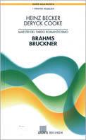 Maestri del tardo romanticismo : Brahms, Bruckner