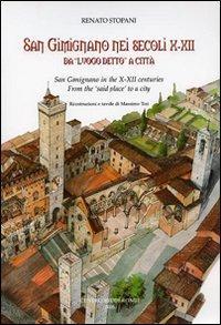 San Gimignano nei secoli X-XII da «luogo detto» a città