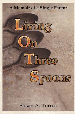 Living on Three Spoons